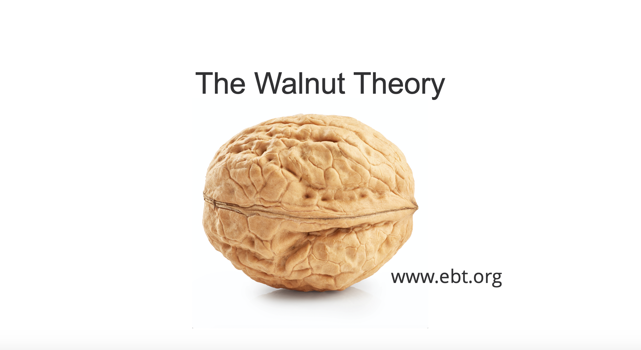 We All Have a Walnut